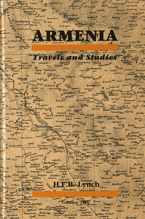 Armenia: Travels and Studies Volume Two