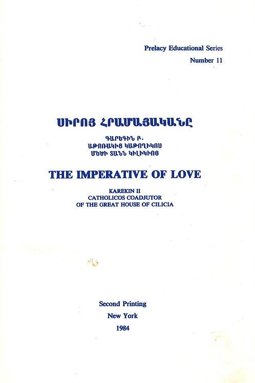 Սիրոյ Հրամայականը/The Imperative of Love