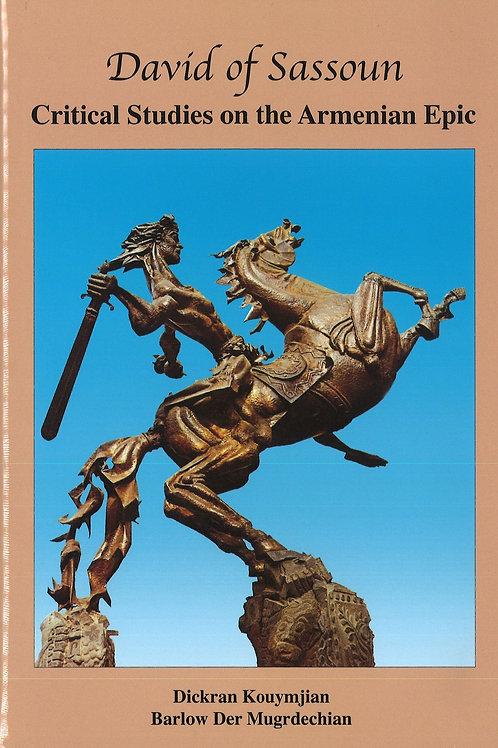 David of Sassoun, Critical Studies on the Armenian Epic