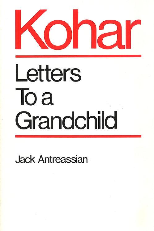 Kohar: Letters to a Grandchild