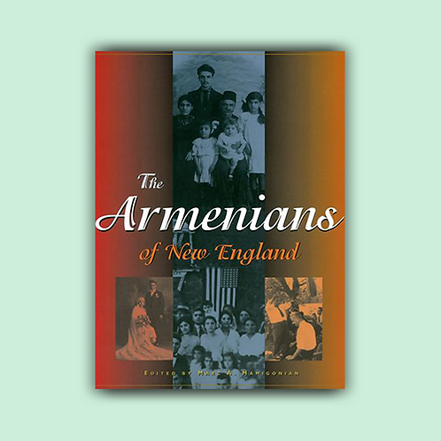 The Armenians of New England