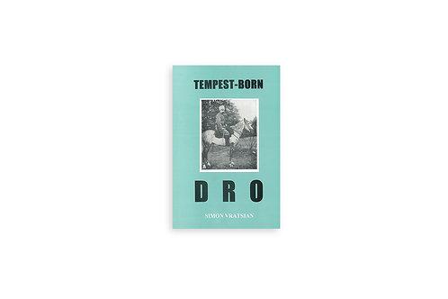 Tempest-Born DRO