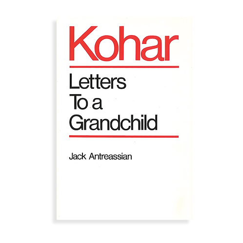 Kohar: Letters to a Grandchild
