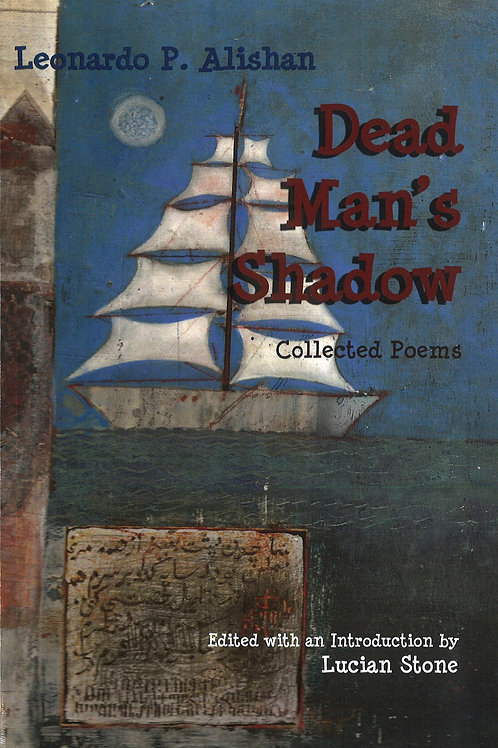 Dead Man's Shadow, Collected Poems
