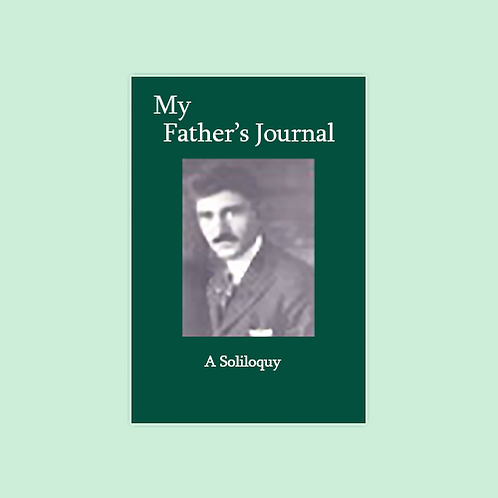 My Father's Journal: A Soliloquy