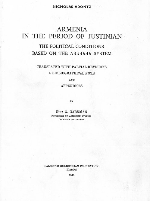 Armenia in the Period of Justinian - The Political Conditions