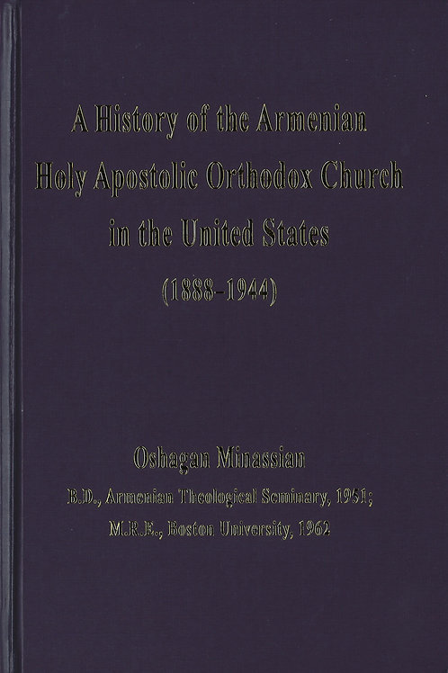 A History of the Armenian Holy Apostolic Orthodox Church in the United States