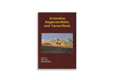 Armenian Baghesh/Bitlis and Taron/Mush