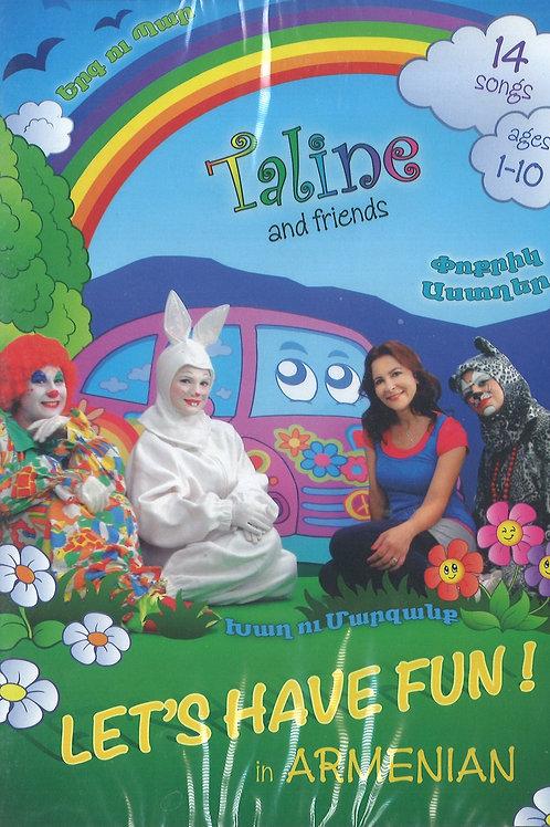 """Taline and Friends։  Let's have fun in Armenian  """"Փոքրիկ  Աստղեր, Խաղ ու Մարզանք"""
