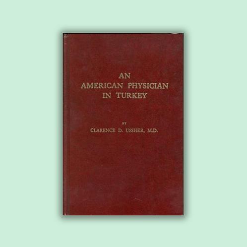 An American Physician in Turkey