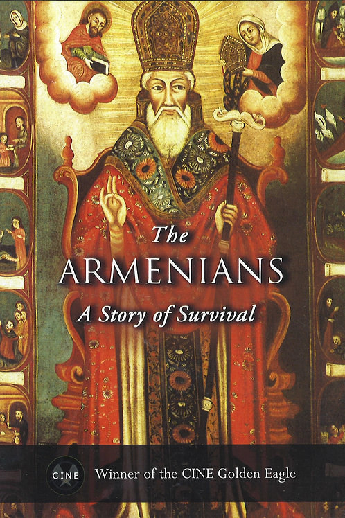 The Armenians, A Story of Survival.