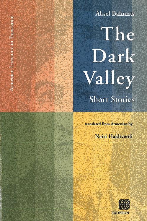 Aksel Bakunts: The Dark Valley