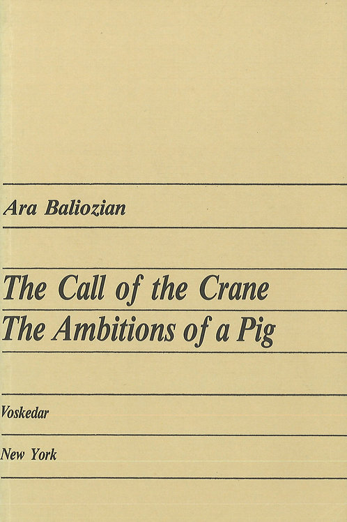 The Call of the Crane. The Ambitions of A Pig