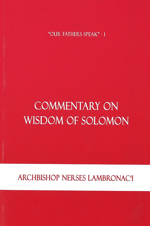 Our Fathers Speak - 1, Commentary On Wisdom of Solomon