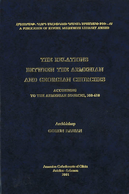 The Relations Between The Armenian and Georgian Churches