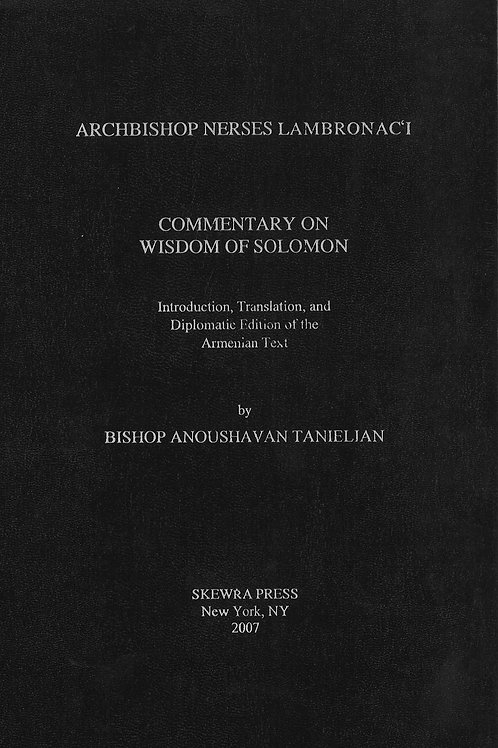 Archbishop Nerses Lamabronac'i - Commentary on Wisdom of Solomon