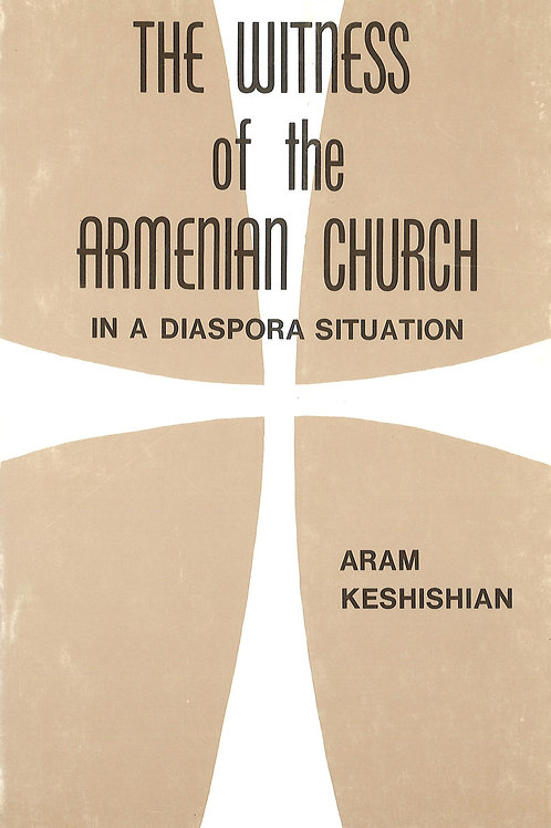 The Witness of the Armenian Church in a Diaspora Situation