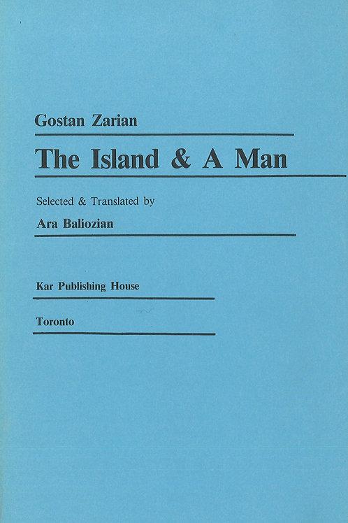 Gostan Zarian: The Island & A Man
