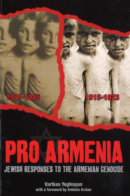 Pro Armenia, Jewish Responses to the Armenian Genocide, 1915-1923 vs. 1941-1945