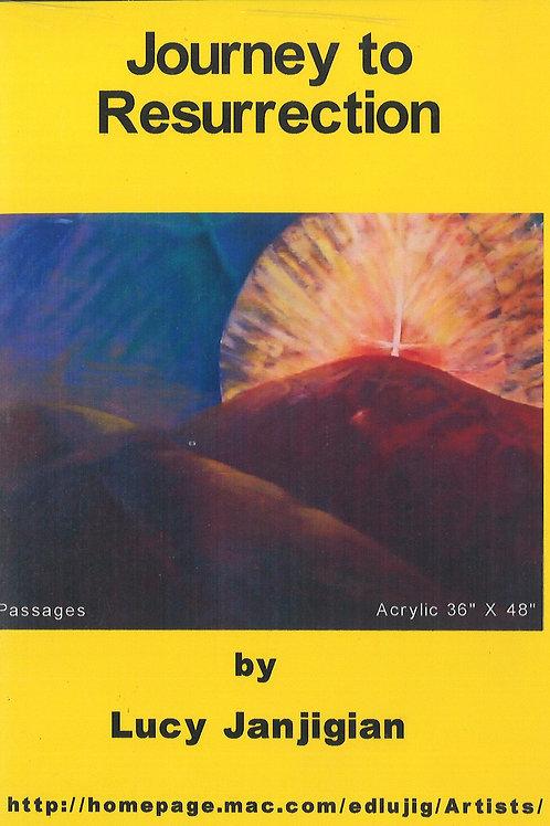 Journey to Resurrection by Lucy Janjigian DVD