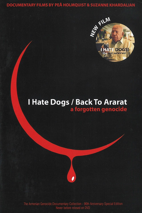 I Hate Dogs/Back to Ararat, A Forgotten Genocide DVD
