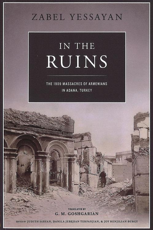 Zabel Yessayan: In The Ruins, the 1909 Massacres of Armenians in Adana, Turkey