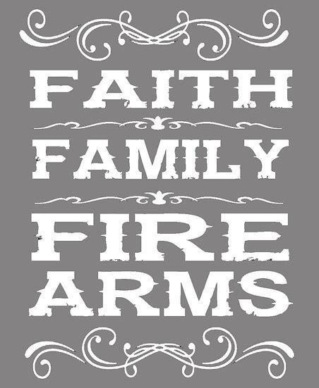 Faith, Family, Firearms  Vinyl Decal