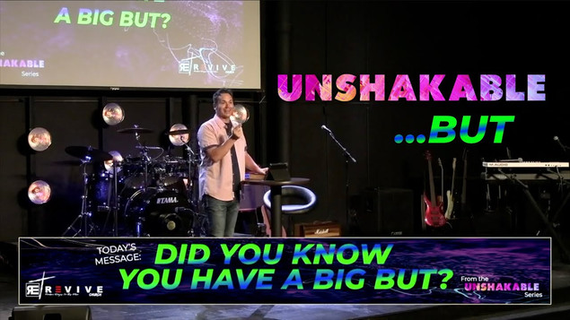 Unshakable...BUT