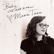     Miss Tess - Baby, We All Know     percussion