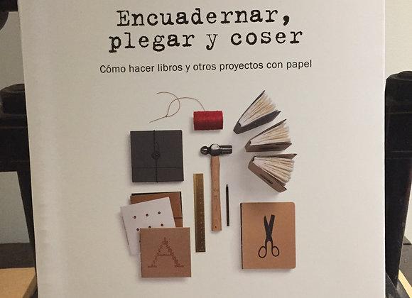 Encuadernar, plegar y coser, di Monica Langwe,