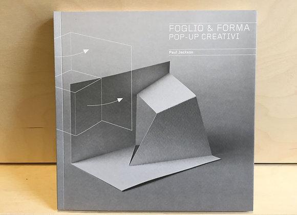 Foglio & forma. Pop-up creativi Paul Jackson Logos 2014