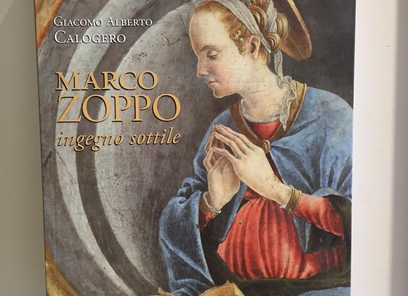Marco Zoppo ingegno sottile, di Giacomo Alberto Calogero, BUP 2021