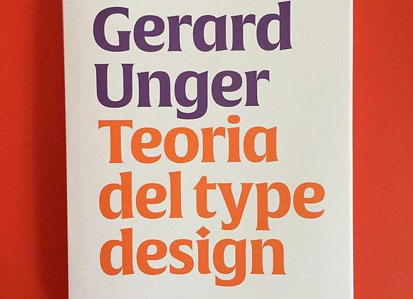 Teoria del type design Gerard Unger Ronzani Editore 2020
