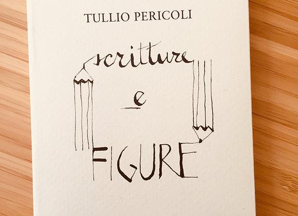 Scritture e figure, di Tullio Pericoli, Skira 2017