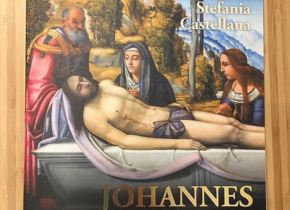 Johannes Hispanus, di Stefania Castellana, Edizioni Delmiglio, 2017