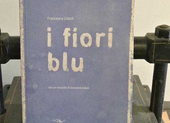 I fiori blu