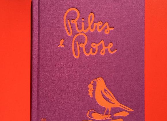Ribes & Rose, di Enrica Borghi, Cristina Amodeo
