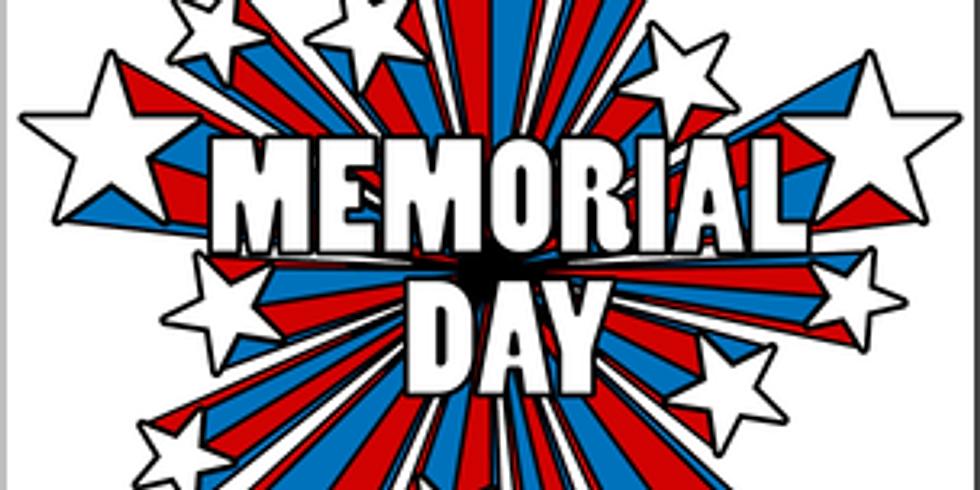 Memorial Day- No Classes