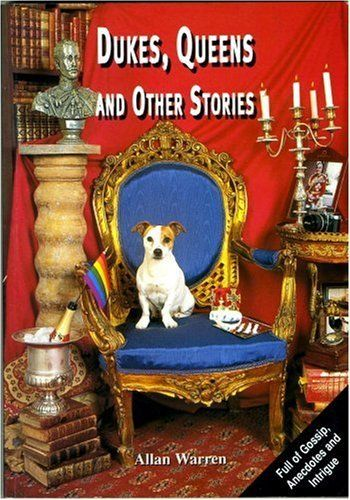 Dukes, Queens & Other Stories