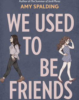 We Used to Be Friends - Review Squad