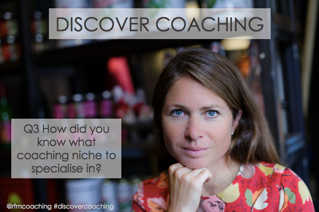 How did you know what coaching niche to specialise in?