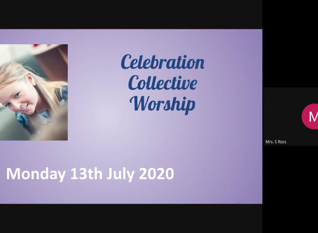 COLLECTIVE WORSHIP 13/07/2020