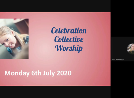 COLLECTIVE WORSHIP 06/07/2020