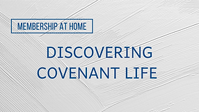 Discovering Covenant Life.png