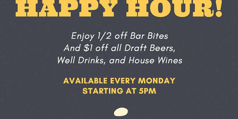 MONDAY ALL NIGHT HAPPY HOUR