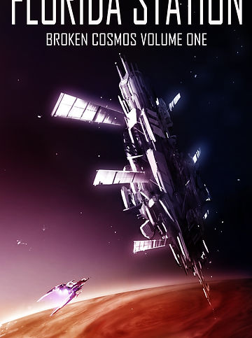 Florida Station: Broken Cosmos Volume 1 cover art
