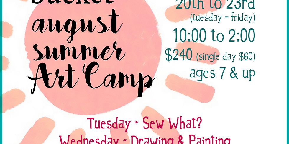 August Art Camp for kids Friday