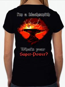 "V neck T-shirt women's ""I'm a blacksmith..."""