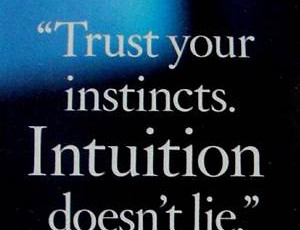 Five Reasons Why You Should Trust Your Intuition