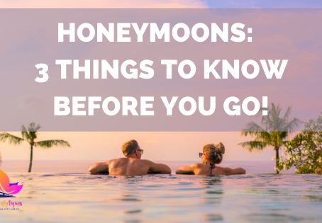 Honeymoons:  3 Things to Know Before You Go